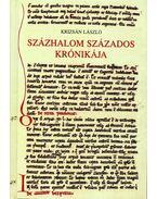 Százhalom százados krónikája - Krizsán László