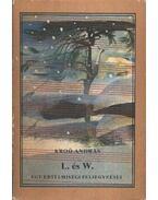 L. és W. (dedikált) - Kroó András