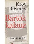 Bartók-kalauz - Kroó György