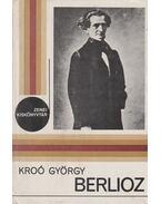 Berlioz - Kroó György