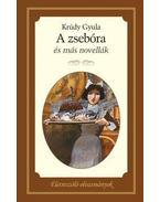 A zsebóra és más novellák - Krúdy Gyula