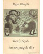 Asszonyságok díja - Krúdy Gyula