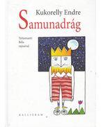 Samunadrág - Kukorelly Endre