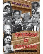 Kartársak és Kortársak - Kulcsár István