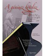 A géniusz kötelez. Tanulmányok Liszt Ferenc születésének 200. évfordulójára. - Kulin Ferenc