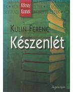 Készenlét (dedikált) - Kulin Ferenc