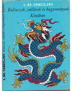 Kultuszok, vallások és hagyományok Kínában
