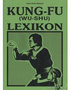 Kung-fu (wu-shu) lexikon