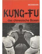 Kung-Fu... das chinesische Boxen