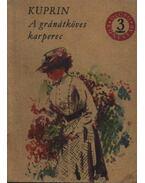 A gránátköves karperec - Kuprin, Alekszandr