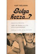 Gólya hozza...? / Szex-Kresz - Kurt Seelmann