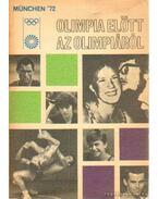 Olimpia előtt az olimpiáról - Kutas István, Lakatos György