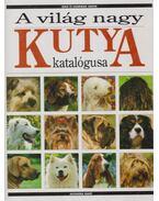 A világ nagy kutya katalógusa