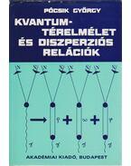 Kvantumtérelmélet és diszperziós relációk