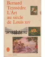L'Art au siecle de Louis XIV
