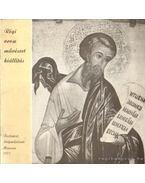 Régi orosz művészet kiállítás - L.D. Lihacsova (összeállította)