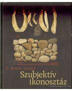 Szubjektív ikonosztáz - L.SIMON LÁSZLÓ