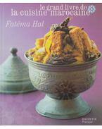 Le grande livre de la cuisine marocaine
