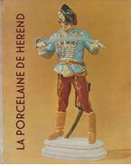 La porcelaine de Herend (dedikált)