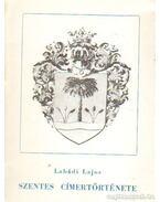 Szentes címertörténete - Labádi Lajos