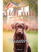 Hazatérés - Lacey Baker
