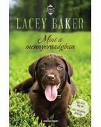 Mint a mennyországban - Lacey Baker