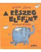 A részeg elefánt - Lackfi János