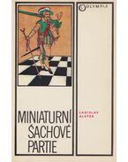Miniaturni sachové partie - Ladislav Alster