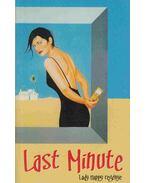 Last Minute - Lady Happy