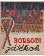 Borsodi játékok - Lajos Árpád