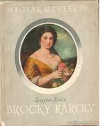 Brocky Károly - Lajta Edit