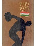 Három évtized sportja 1945-1975 (számozott) (mini) - Lakatos György, Kutas István