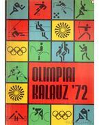 Olimpiai kalauz '72 - Lakatos György, Kutas István