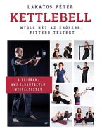 Kettlebell - Lakatos Péter