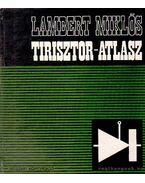 Tirisztor-atlasz - Lambert Miklós