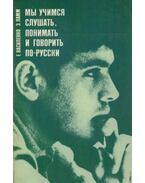 Tanulunk érteni és beszélni oroszul (orosz)