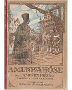 A munka hőse - Lampérth Géza