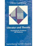 Literatur und Theorie - Poetologische Probleme der Moderne - LAMPING, DIETER