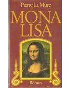 Mona Lisa - Pierre La Mure
