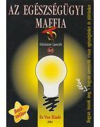 Az egészségügyi maffia - Lanctót, Ghislaine