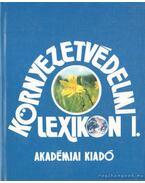 Környezetvédelmi lexikon I-II. kötet - Láng István