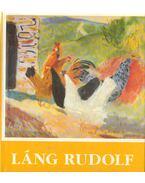 Láng Rudolf festőművész 1904-1991