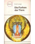 Die Farben der Tiere - Lange, Erich