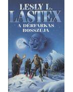 A dérfarkas bosszúja - Lastex, Lesly L.