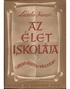 Az élet iskolája - László János