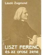 Liszt Ferenc és az orosz zene - László Zsigmond