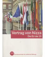 Vertrag von Nizza - Die EU der 25 - Laufer, Thomas