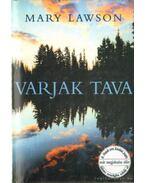 Varjak tava - LAWSON,MARY