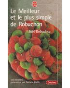 Le Meilleur et le plus simple de Robuchon