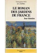Le Roman des Jardins de France